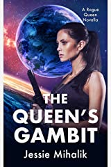 The Queen's Gambit (Rogue Queen Book 1) Kindle Edition