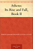 Athens: Its Rise and Fall, Book II.