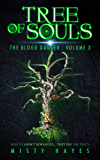 Tree of Souls (The Blood Dagger Book 3)