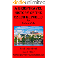A Brief Travel History of the Czech Republic