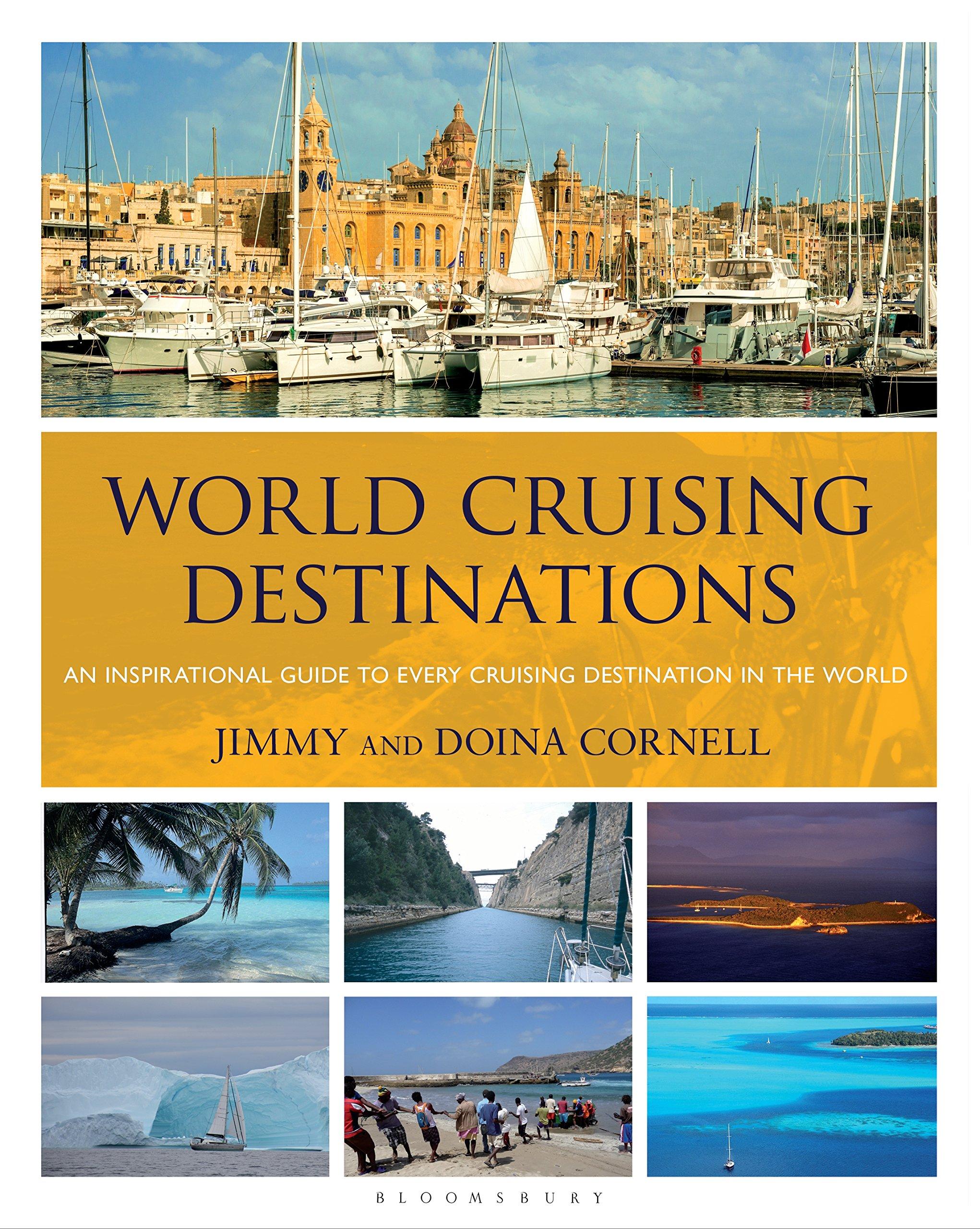 World Cruising Destinations: An Inspirational Guide to All Sailing Destinations (English Edition)