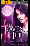 The Raven Thief (The Wild Rites Saga - Book 5)