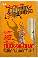 Tales from the Canyons of the Damned: No. 28 Kindle Edition
