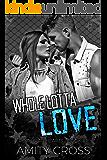 Whole Lotta Love (Rock Star Hearts Book 1) (English Edition)