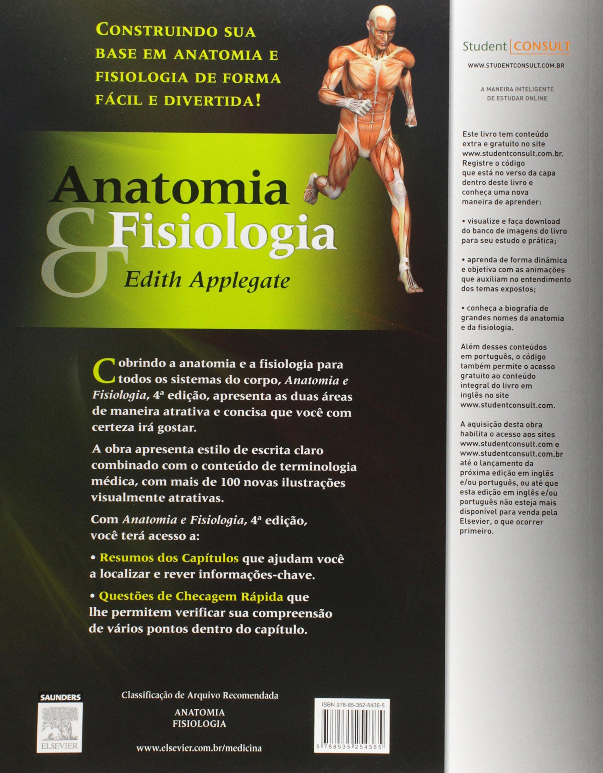 Anatomia e Fisiologia (Em Portuguese do Brasil): Edith Applegate ...