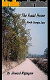 The Road Home (North Georgia Days Book 1)