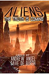 Aliens - The Truth is Coming (Book of Aliens 1) Kindle Edition