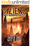 Aliens - The Truth is Coming (Book of Aliens 1)