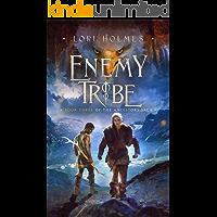 Enemy Tribe: A Fantasy Romance Series (The Ancestors Saga, Book 3)