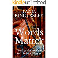Words Matter: The English Language and the Happy Horse