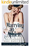 Marrying an Athlete (A Fake Marriage Series Book 2)
