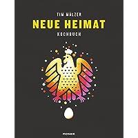 Neue Heimat: Kochbuch. Mit über 100 Rezepten, in hochwertiger Ausstattung mit Leineneinband, Tiefprägung und Lesebändchen