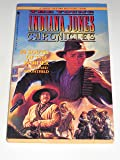 South of the Border (The Young Indiana Jones Chronicles No. 2)
