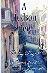 Hudson View Poetry Digest 2012 Kindle Edition