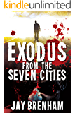 Exodus from the Seven Cities (Seven Cities Saga Book 3)