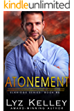 Atonement: Everyone considered her the town bitch. (Elkridge Series Book 6)