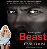 Taming the Beast: A romantic suspense and crime novel (Gringa Book 2)