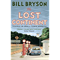 The Lost Continent: Travels in Small-Town America (Bryson Book 12)
