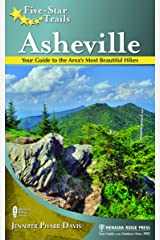 Five-Star Trails: Asheville: Your Guide to the Area's Most Beautiful Hikes Paperback