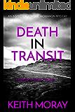 Death In Transit: Murder most foul. (Inspector Torquil McKinnon Book 5)
