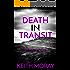 Death In Transit: Murder most foul... (Inspector Torquil McKinnon Book 5)