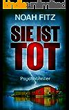 SIE IST TOT (Johannes-Hornoff-Thriller 6) (German Edition)