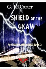 Shield of the Okaw: Fortress Farm Part Two Kindle Edition