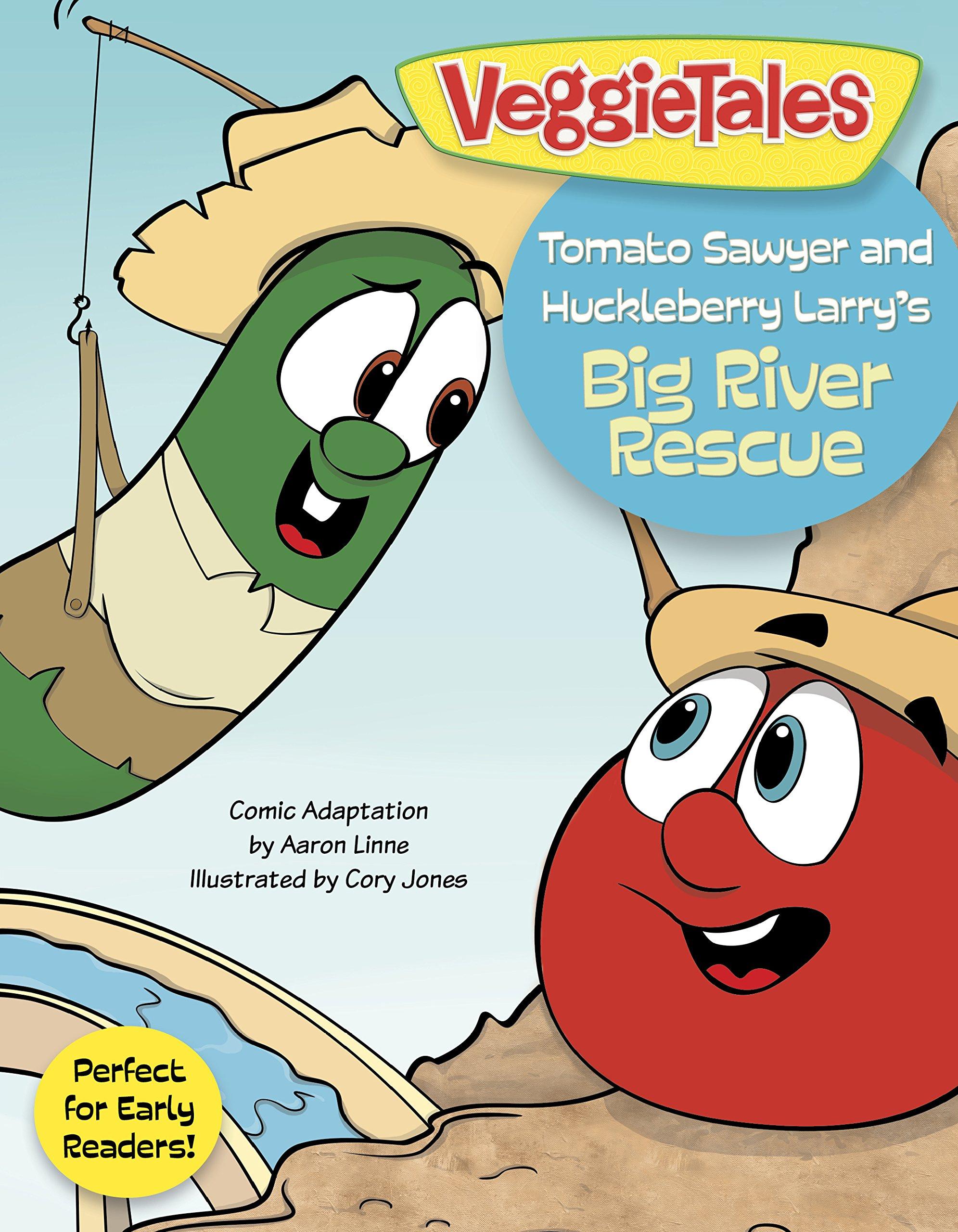 Tomato Sawyer and Huckleberry Larry's Big River Rescue (VeggieTales)