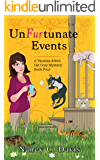 Un-Fur-tunate Events (Vanessa Abbot Cat Cozy Mystery Series Book 4)