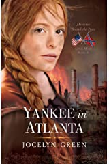Yankee in Atlanta (Heroines Behind the Lines Book 3) Kindle Edition