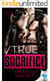 True Sacrifice (The Lost and Found Series Book 2)
