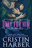 Only for Him (English Edition)