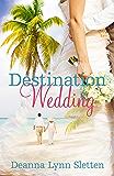 Destination Wedding: A Novel