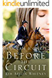 Hannah & Chris: Before the Circuit (Show Circuit Series Book 0)