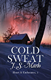 Cold Sweat (Heart and Endurance Book 1)