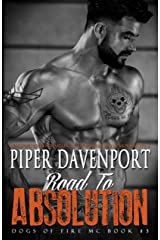 Road to Absolution (Dogs of Fire Book 3) Kindle Edition