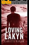 Loving Lakyn (English Edition)