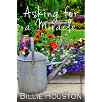 Asking for a Miracle (English Edition)