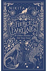 Fierce Fairytales: & Other Stories to Stir Your Soul Kindle Edition