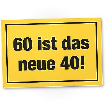 Dankedir 60 Ist Das Neue 40 Pvc Schild Geschenk 60 Geburtstag