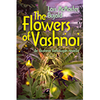The Flowers of Vashnoi: Vorkosigan Saga (English Edition)