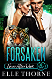 Forsaken: Never After Dark (Shifters Forever Worlds Book 12)