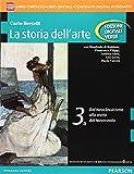 Storia dell'arte. Ediz. verde. Per le Scuole superiori. Con e-book. Con espansione online: 3