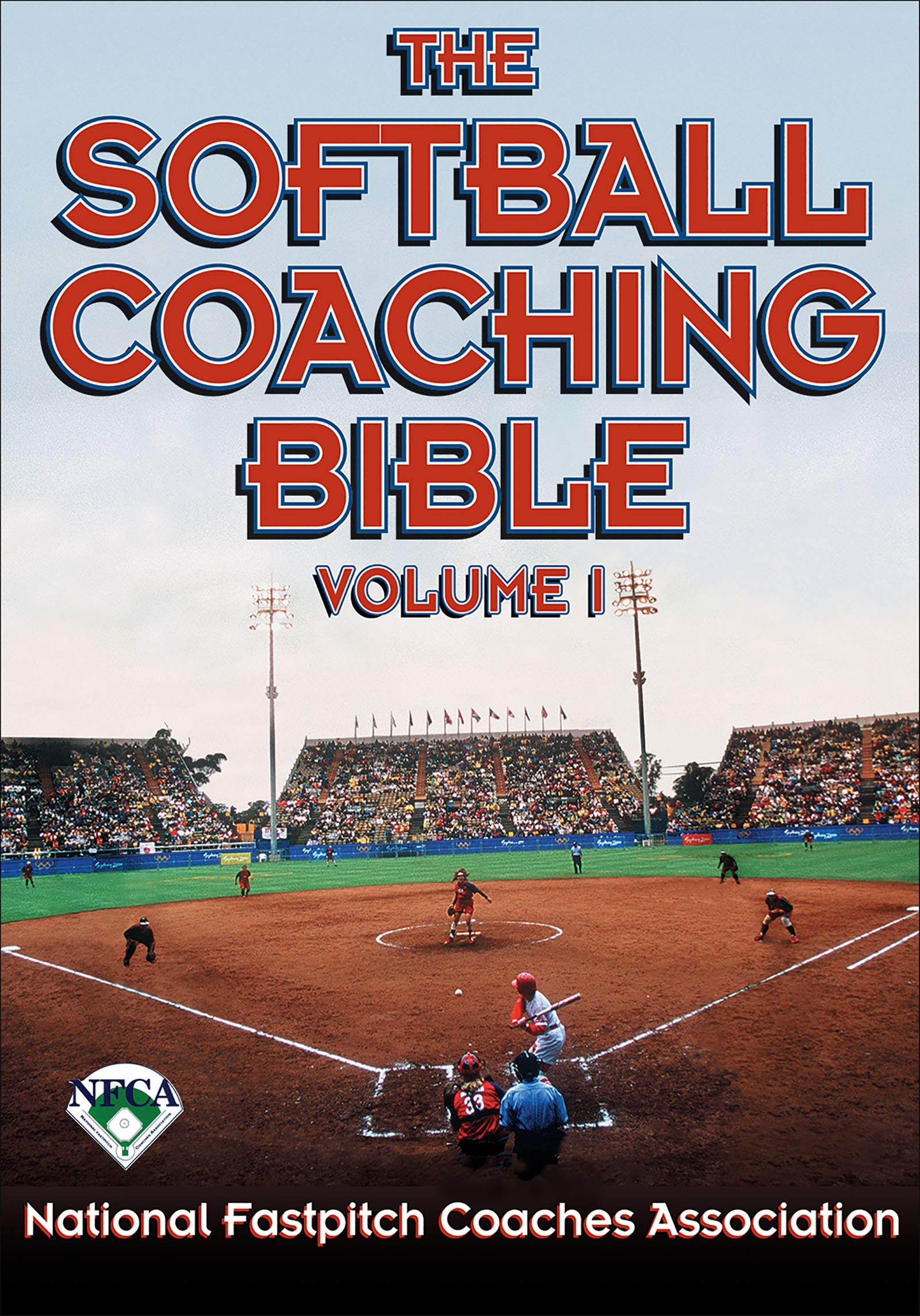 The Softball Coaching Bible, Volume I: National Fastpitch Coaches  Association: 9780736038270: Amazon.com: Books