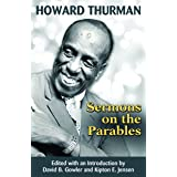 Howard Thurman: Sermons on the Parables