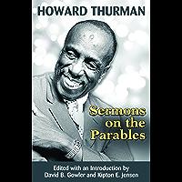 Howard Thurman: Sermons on the Parables