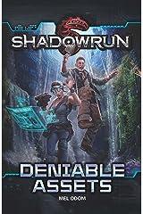 Shadowrun: Deniable Assets Kindle Edition