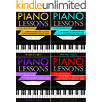 Piano Lessons for Beginners: 4 in 1- Beginner's Guide+ Tips and Tricks+ Simple and Effective Strategies+ Advanced… book cover