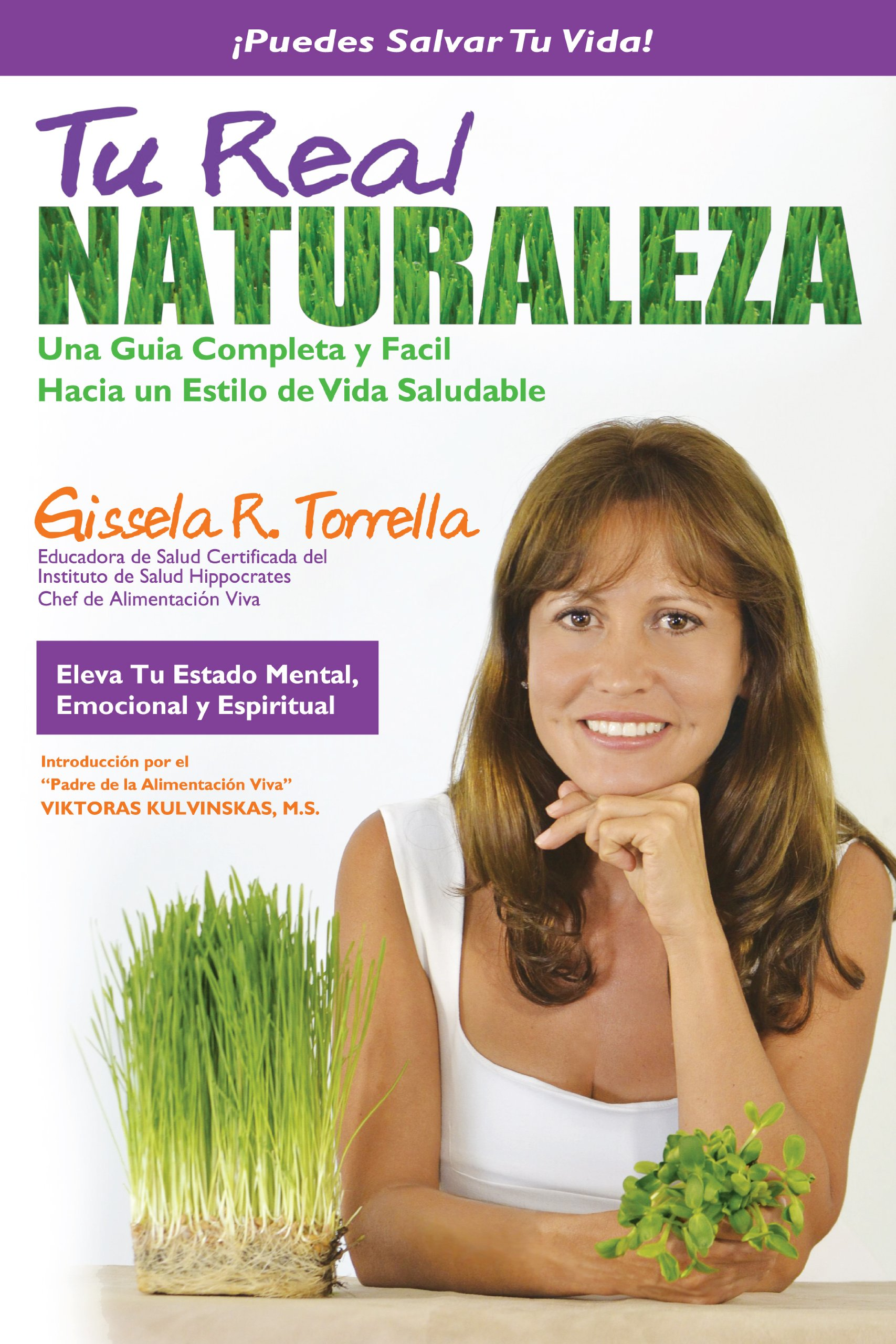 Tu Real Naturaleza: 9780988433106: Amazon.com: Books