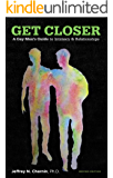 Get Closer: A Gay Men's Guide to Intimacy and Relationships, 2nd Edition